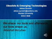 Obsolete & Emerging Technologies