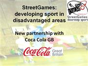 StreetGames presentation for new Coca Cola deal - november 2010