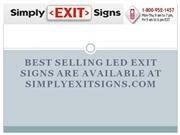 Best Selling LED Exit Signs Are Available At SimplyExitSigns.com