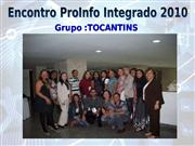 Tocantins - Encontro ProInfo Integrado 2010