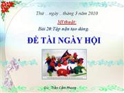 bai 20 Tap nan tao dang De tai Ngay hoi