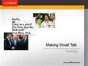 Training: Making Small Talk
