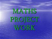 MATHS PROJECT WORK
