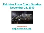 pakistan plane crash sunday, november 28, 2010 – karachi