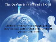 The Qur'an is the Word of God