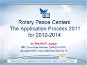 Rotary Peace Centers 2010 by Michel Jazzar