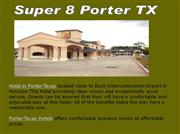 hotel in porter texas, porter texas hotels