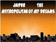 jaipur the metropolitan of my dreams