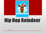 Hip Hop Reindeer