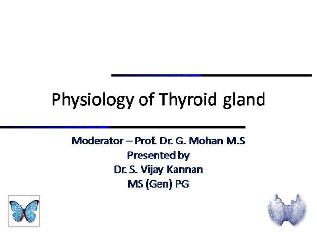 Physiology Of Thyroid Gland 9 10 2010 Authorstream
