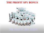 the profit spy bonus - exclusive $997 bonus