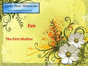 Immaculate Conception - Eve's Story – The first Mother, the first help