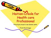 Haitian-Creole for Health care Professional 1