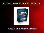 auto cash funnel bonus - exclusive $997 bonus