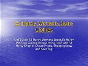 Ed Hardy Womens Jeans Clothes
