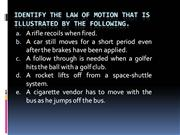 Identify the law of motion that is illustrated