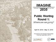 IMAGINE 2035 Round 1 Presentation