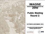 IMAGINE 2040 Round 2 Presentation