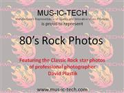 80s Rock Star Photos represented by MUS-IC-TECH