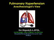 Pulmonary Hypertension - Anesthesiologist's view
