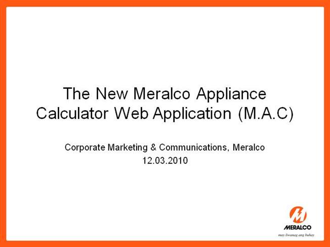 Meet m. A. C. Your friendly meralco appliance calculator the.