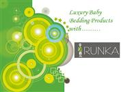 Luxury baby bedding products with Runka.com