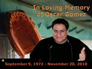 In Loving Memory of Oscar Gomez_upload