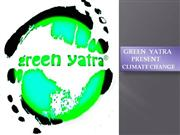 Climate Change by  Green Yatra