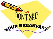 Don't skip your breakfast - Doris O. 6a