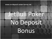 jetbull poker no deposit bonus review