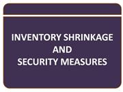 Inventory Shrinkage and Security Measures