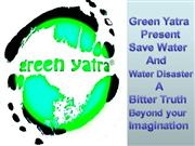 Green Yatra : Save Water