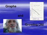 Graphing and growing old