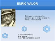 ENRIC VALOR