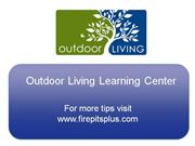 Outdoor Living Learning Center: Fire Pits Fuel