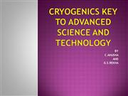 CRYOGENICS KEY TO ADVANCED SCIENCE AND