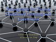 Ethnography Tracing Distributed Learning and Interactions