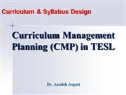 Curriculum Management Planning in TESL * Dr. A. Asgari