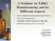 A Seminar on Tablet Manufacturing and its Different
