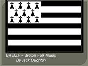 Jack Oughton - Breizh - Breton Folk Music and Culture Presentation