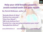 Buteyko Breathing Method- Avoid crooked teeth