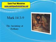Bible Study - Mark 14:3-9 The Anointing at Bethany