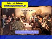 Bible Study - Mark 14:12-21 The Passover with the Disciples
