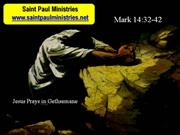 Bible Study - Mark 14:32-42 Jesus Prays in Gethsemane