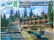 Luxurious The Pines Resort Yosemite Accommodations