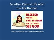 paradise: eternal life after this life