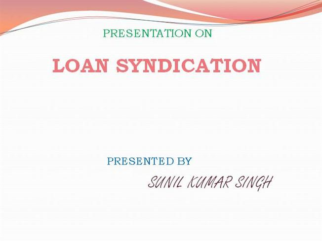 Syndicate Loan Authorstream