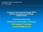 continuous improvement through bpr in software development and usagea