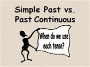 simple past vs. past continuous