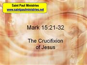 Bible Study - Mark 15:21-32 The Crucifixion of Jesus
